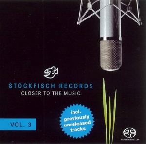 Closer To The Music vol.3 / STOCKFISCH RECORDS SACD/CD HYBRID