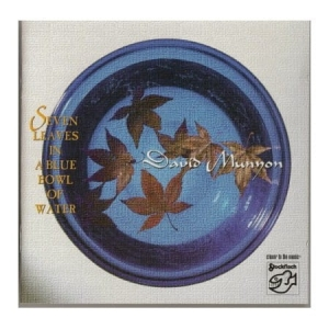 David Munyon - Seven Leaves in a Blue Bowl of Water / STOCKFISCH RECORDS  CD ( STEREO )