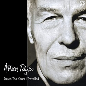 Allan Taylor  - Down The Years I Travelled  / STOCKFISCH RECORDS  CD ( STEREO )