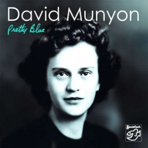 David Munyon – Pretty Blue / STOCKFISCH RECORDS  CD ( STEREO )