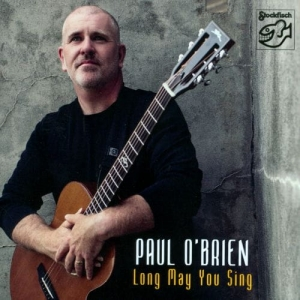 Paul O'Brien – Long May You Sing / STOCKFISCH RECORDS  SACD
