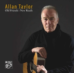 Allan Taylor – Old Friends-New Roads / STOCKFISCH RECORDS CD ( STEREO )