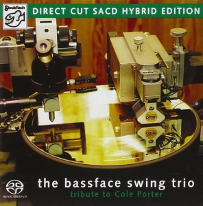 BASSFACE SWING TRIO - A TRIBUTE TO COLE PORTER  / STOCKFISCH RECORDS SACD/CD HYBRID