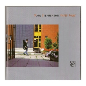 Paul Stephenson - These Days / STOCKFISCH RECORDS  CD ( STEREO )