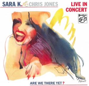 Sara K. & Chris Jones - in concert / STOCKFISCH RECORDS  CD ( STEREO )